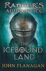 Ranger's Apprentice (TPB) nr. 3: Icebound Land, The (Flanagan, John)