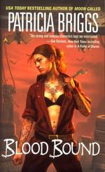 Mercy Thompson nr. 2: Blood Bound (Briggs, Patricia)