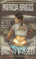 Mercy Thompson nr. 3: Iron Kissed (Briggs, Patricia)