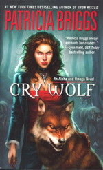 Alpha and Omega nr. 1: Cry Wolf (Briggs, Patricia)