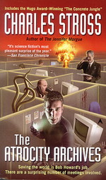 Laundry Files nr. 1: Atrocity Archives, The (Stross, Charles)