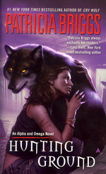 Alpha and Omega nr. 2: Hunting Ground (Briggs, Patricia)