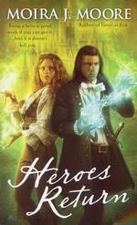 nr. 5: Heroes Return - TILBUD (så længe lager haves, der tages forbehold for udsolgte varer) (Moore, Moira J.)