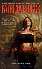 Mercy Thompson nr. 6: River Marked (Briggs, Patricia)