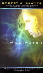 WWW nr. 2: Watch (Sawyer, Robert J.)