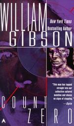 Sprawl nr. 2: Count Zero (Gibson, William)