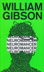 Sprawl nr. 1: Neuromancer (Gibson, William)