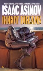 Robot Dreams (Asimov, Isaac)