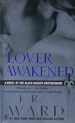 Black Dagger Brotherhood nr. 3: Lover Awakened (Ward, J.R.)