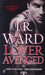 Black Dagger Brotherhood nr. 7: Lover Avenged (Ward, J.R.)