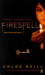 Dark Elite nr. 1: Firespell (Neill, Chloe)