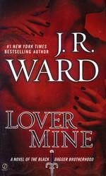 Black Dagger Brotherhood nr. 8: Lover Mine (Ward, J.R.)
