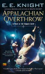 Vampire Earth nr. 10: Appalachian Overthrow - TILBUD (så længe lager haves, der tages forbehold for udsolgte varer) (Knight, E. E.)