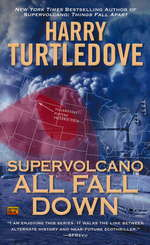 Supervolcano nr. 2: All Fall Down (Turtledove, Harry)