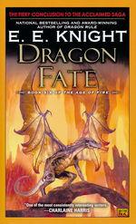 Age of Fire   nr. 6: Dragon Fate (Knight, E. E.)
