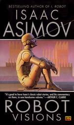 Robot Visions (Asimov, Isaac)