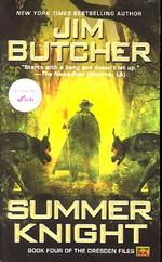 Dresden Files nr. 4: Summer Knight (Butcher, Jim)