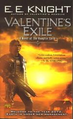 Vampire Earth nr. 5: Valentine's Exile - TILBUD (så længe lager haves, der tages forbehold for udsolgte varer) (Knight, E. E.)