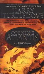 United States of Atlantis nr. 1: Opening Atlantis (Turtledove, Harry)