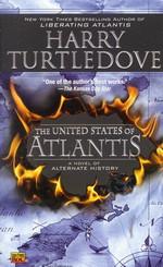 United States of Atlantis nr. 2: United States of Atlantis, The (Turtledove, Harry)