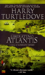 United States of Atlantis nr. 3: Liberating Atlantis (Turtledove, Harry)