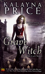 Alex Craft nr. 1: Grave Witch (Price, Kalayna)