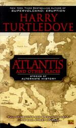 United States of AtlantisAtlantis and Other Places (Turtledove, Harry)