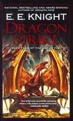 Age of Fire   nr. 4: Dragon Strike (Knight, E. E.)