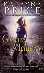 Alex Craft nr. 3: Grave Memory (Price, Kalayna)