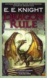 Age of Fire   nr. 5: Dragon Rule (Knight, E. E.)