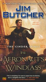 Cinder Spires, The nr. 1: Aeronaut's Windlass, The (Butcher, Jim)