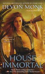 House Immortal nr. 1: House Immortal (Monk, Devon)