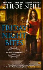 Chicagoland Vampires nr. 2: Friday Night Bites (Neill, Chloe)