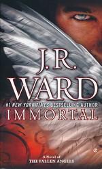Fallen Angels nr. 6: Immortal (Ward, J.R.)