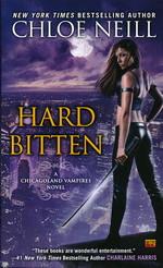 Chicagoland Vampires nr. 4: Hard Bitten (Neill, Chloe)