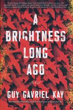 Brightness Long Ago, A (HC) (Kay, Guy Gavriel)