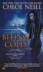 Chicagoland Vampires nr. 6: Biting Cold (Neill, Chloe)