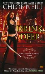 Chicagoland Vampires nr. 5: Drink Deep (Neill, Chloe)