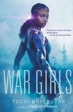 War Girls (TPB) nr. 1: War Girls (Onyebuchi, Tochi)