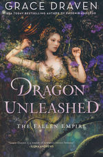 Fallen Empire (TPB) nr. 2: Dragon Unleashed (Draven, Grace)