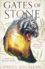 Lord of the Island Novel, A (TPB) nr. 1: Gates of Stone (Macallan, Angus)
