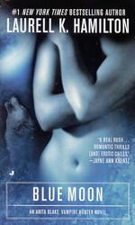 Anita Blake, Vampire Hunter nr. 8: Blue Moon (Hamilton, Laurell K.)
