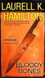 Anita Blake, Vampire Hunter nr. 5: Bloody Bones (Hamilton, Laurell K.)