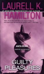 Anita Blake, Vampire Hunter nr. 1: Guilty Pleasures (Hamilton, Laurell K.)