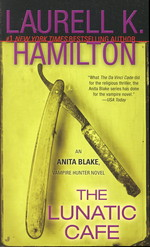 Anita Blake, Vampire Hunter nr. 4: Lunatic Cafe, The (Hamilton, Laurell K.)
