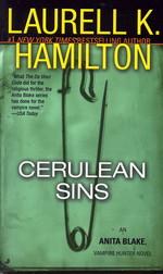Anita Blake, Vampire Hunter nr. 11: Cerulean Sins (Hamilton, Laurell K.)