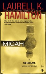 Anita Blake, Vampire Hunter nr. 13: Micah (Hamilton, Laurell K.)