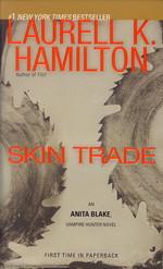 Anita Blake, Vampire Hunter nr. 17: Skin Trade (Hamilton, Laurell K.)