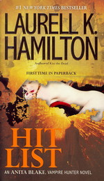 Anita Blake, Vampire Hunter nr. 20: Hit List (Hamilton, Laurell K.)