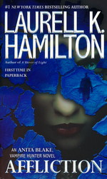 Anita Blake, Vampire Hunter nr. 22: Affliction (Hamilton, Laurell K.)